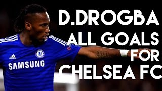 Chelsea Legend ❤ Didier Drogba all goals for Chelsea FC - The Blues TV