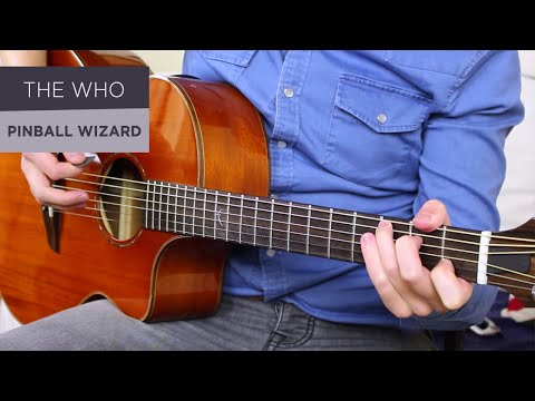 THE WHO - PINBALL WIZARD Guitar Lesson Tutorial // Acoustic + Electric!