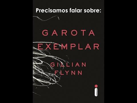Li Garota Exemplar da Gillian Flynn e tive que falar sobre o livro!