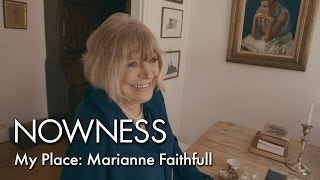 My Place: Marianne Faithfull