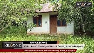 80 Unit Rumah Transmigrasi Lokal di Aceh Jaya Terlantar