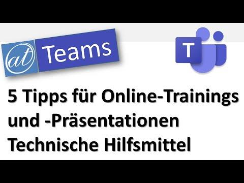 Microsoft Teams - 5 Tipps für Online-Trainings und -Präsentationen - Technische Hilfsmittel