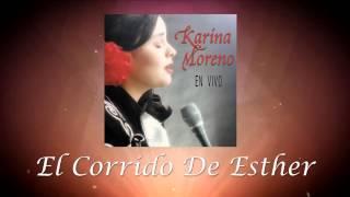 Karina Moreno - El Corrido De Esther (Audio Oficial)