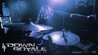 Down Royale - Thy Enemy | LIVE (Drum Video)
