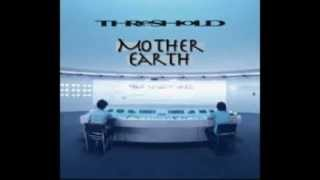 Threshold - Mother Earth