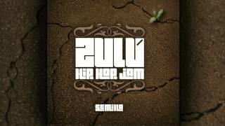 Zulú Hip Hop Jam - Semilla (feat. Bersuit Vergarabat)