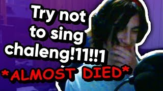 Lexan Does the Try Not to Sing Challenge!!! *ALMOST DIED*