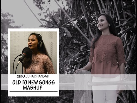 Old to New Bollywood Songs Mashup by Shraddha Bhansali