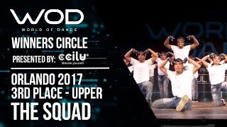 The SQUAD | 3rd Place | World of Dance Orlando 2017 | Winners Circle | #WODFL17