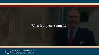 "Video thumbnail: What is a ""spouse annuity""?"