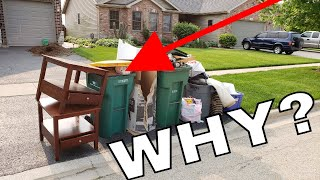 Why Do People Throw Away Good Stuff?