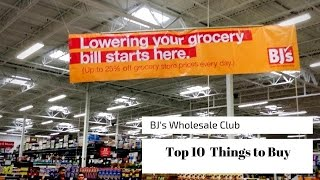 Top 10 Things to Buy at BJ's