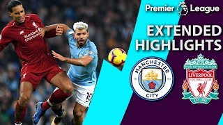 Man City v. Liverpool   PREMIER LEAGUE EXTENDED HIGHLIGHTS   1/3/19   NBC Sports