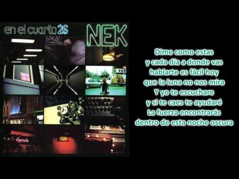 , title : 'Nek - Vertigo (Con Letra) En El Cuarto 26'