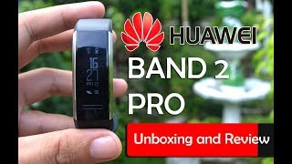 Huawei Band 2 Pro Review and Unboxing