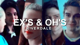 Riverdale: Ex's & Oh's