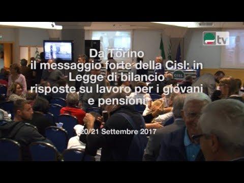 Dalla due giorni di Torino il messaggio forte della Cisl su lavoro per i giovani e pensioni