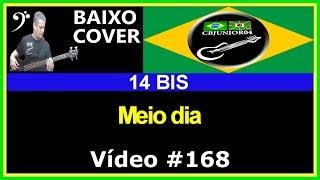 14 BIS - Meio Dia (no BAIXO com Tablatura) bass cover tab