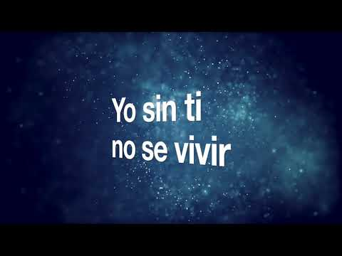 Yo sin ti no se vivir - Aldrin Echeverri (Lyric Video)