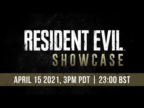 Resident Evil Showcase | April 2021