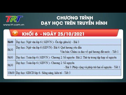 Lớp 6: Dạy học trên truyền hình HueTV ngày 25/10/2021
