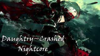 (Nightcore) Daughtry - Crashed