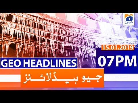 Geo Headlines 07 PM | 15th January 2020