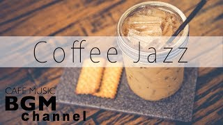Cafe Music -  Jazz & Bossa Nova Instrumental Music - Relaxing Cafe Music For Work, Study