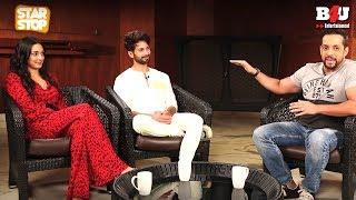 KABIR SINGH - Exclusive Interview   Shahid Kapoor & Kiara Advani   B4U Star Stop
