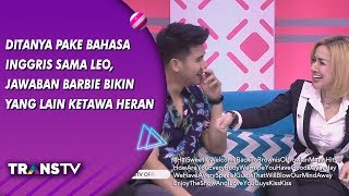 Video BROWNIS - Ditanya Pake Bahasa Inggris Sama Leo, Jawaban Barbie Bikin Pada Ketawa (11/9/19) Part 3 MP3, 3GP, MP4, WEBM, AVI, FLV September 2019