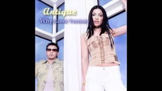 Antique - Why /Ανοιχτή πληγή (greek version)