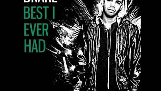 Best I Ever Had - Drake (Lyrics)