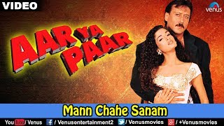 Man Chahe Sanam (Aar Ya Paar)