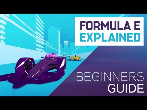 Formula E For Beginners: Everything You Need To Know | ABB FIA Formula E Championship