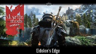 Skyrim Mods | Eidolon's Edge