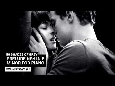 Soundtrack #11 | Prelude nr4 in E minor for piano | 50 Shades of Grey