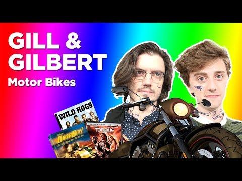 Gill and Gilbert are Biker Boyz