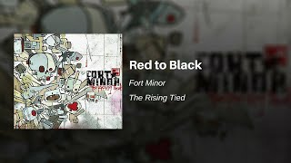 Red to Black - Fort Minor (feat. Kenna, Jonah Matranga and Styles of Beyond)