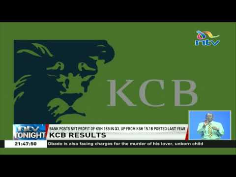 KCB bank posts profit of Ksh 18 billion up from Ksh 15.1 billion posted last year