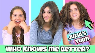 Who Knows Me Better? Julia's Turn - Sis vs Twin!