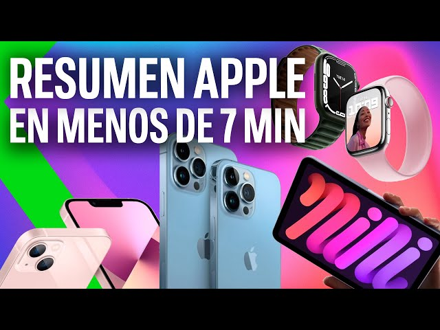 RESUMEN KEYNOTE iPhone 13 | iPad, iPad mini, Apple Watch series 7, Apple TV+ y mucho más