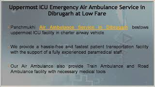 ICU Setup Air Ambulance Service Available in Dibrugarh and Jams