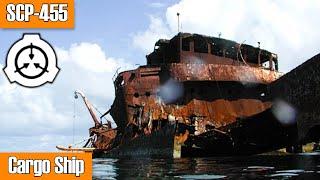 SCP-455 Cargo Ship | Euclid | Cognitohazard scp / vehicle scp