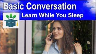 English Listening Practice ★ Basic English Conversation ★ Sleep Learning