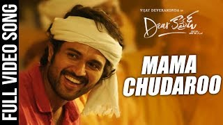 Maama Choodaro Full Video Song | Dear Comrade Telugu | Vijay Deverakonda | Bharat Kamma