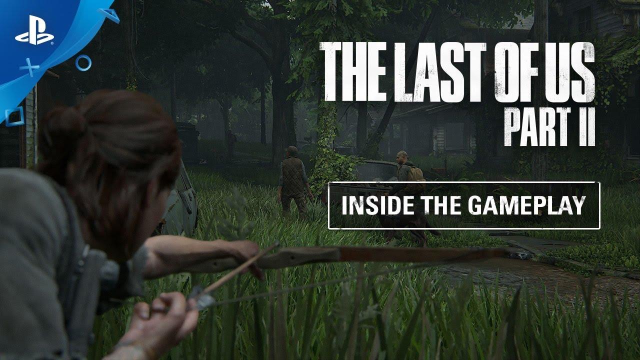 Un nuovo video del Gameplay di The Last of Us 2 mostra le meccaniche di gioco