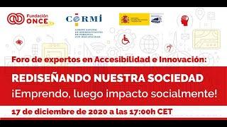 Foro de Expertos en Accesibilidad e Innovación: ¡Emprendo, luego impacto socialmente!