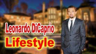 Leonardo DiCaprio Lifestyle 2020 ★ Girlfriend & Biography