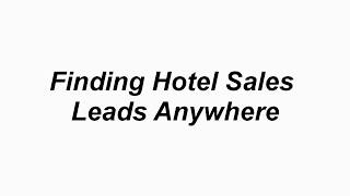 Hotel Sales Leads Prospecting 1