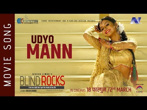 Udyo Mann | Nepali Movie Blind Rocks Song
